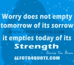 Life coaching quotes – Do you worry ? | Foto 4 Quote