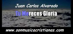 Tu mereces gloria