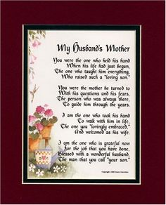 A Gift For A Mother-in-law. Touching 8x10 Poem, Double-matted in Burgundy/Dark Green And Enhanced With Watercolor Graphics. by Poems For In-laws, http://www.amazon.com/dp/B000JQ1AHM/ref=cm_sw_r_pi_dp_KRTQqb0MFPK3M