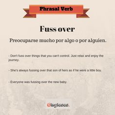 Phrasal Verb - Fuss Over