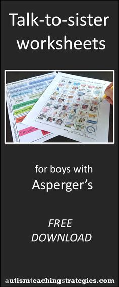 """Because of theory-of-mind challenges and difficulty establishing """"common ground,"""" boys with Asperger's and other ASD's often get along poorly with their sisters.  Here are two picture-based worksheets for you to use in your own work.  This was created and pinned by pinterest.com/joelshaul/ Follow all our boards."""