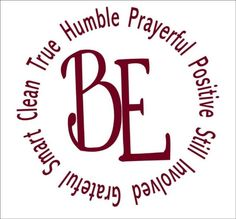 Gordon B. Hinckley Quote Be positive, Be Involved, Be Smart  12x12 Vinyl Lettering Wall Saying Wall