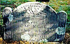 Gravestone-Kenelm Winslow9th Great Grand Uncle 1635 - Nov. 11, 1715