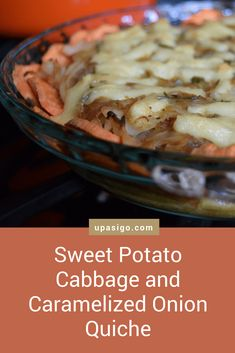 This Sweet Potato Cabbage Caramelized Onion Quiche is quite a mouthful (to say)! It is also packed with a handful of my favorite ingredients: melted cheese, sweet potatoes, caramelized onions, and cabbage. Vegetarian Cabbage, Vegetarian Recipes, Quiche, Jarlsberg Cheese, Melted Cheese, Caramelized Onions, Sweet Potato, Potatoes, Easy