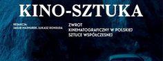 Krytyka Polityczna Kino-sztuka.  Premiera książki Cegielski, Majmurek, Ronduda, Sasnalowie i Szumowska