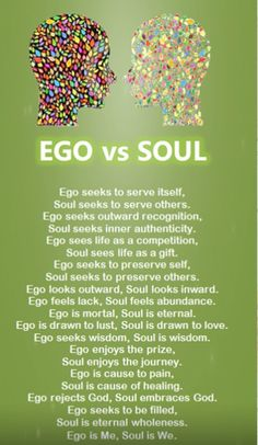 Don't let your ego get in the way of your soul and purpose!! #soul #ego #soulvsego #purpose #life #abundantyou