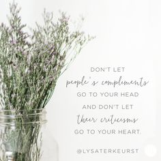 """Because we don't want to be ruled by what other people think of us."" - @LysaTerKeurst"