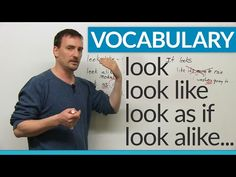 Vocabulary – look, look like, look alike, look as if…        Repinned by Chesapeake College Adult Ed. We offer free classes on the Eastern Shore of MD to help you earn your GED - H.S. Diploma or Learn English (ESL).  www.Chesapeake.edu