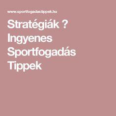Stratégiák ⋆ Ingyenes Sportfogadás Tippek