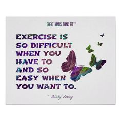 #Exercise is so difficult... #Quote Poster > Butterfly for Fitness and Health Fractal 011