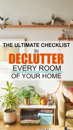 120+ Items to Declutter from Your Home Right Now | This ultimate checklist for decluttering my entire home, one room at a time is AMAZING. I know I won't regret decluttering this list of items and it will make my life simpler and more organized. | #declutter #simplify #simplelife #organization
