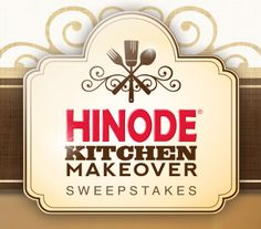 Hinode Rice is organizing the 2013 Kitchen Makeover Sweepstakes and is giving away the chance to win a Hinode Kitchen Makeover worth up to $18,000.
