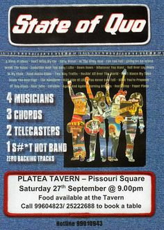 #StateofQuo, #PlateaTavern, #Pissouri Square 27/9... Quo tribute band playing all the old favourites. Dinner reservations: +35799604823 or +35725222688. Details: https://www.facebook.com/PlateaTavern.  Post: Nikki at www.pissouribay.com.