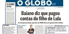 Disse que delator Fernando Baiano teria pago despesas do filho de Lula