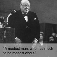 Spoken to President Harry S. Truman on Prime Minister Clement Attlee: | 17 Times Winston Churchill Proved He's The Prime Minister Of Burns