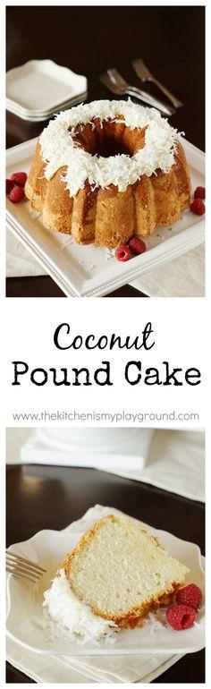 Coconut Pound Cake ~ moist, tender pound cake loaded with fabulous coconut flavor. www.thekitchenismyplayground.com