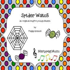 """A Fun FREEBIE!! """"Spider Watch"""" is a happy little song designed to engage your children while they learn how to sing low and high musical pitches. At the same time, your children will have great fun watching and playing with their own """"pet"""" spiders. (Note: Assimilating high and low musical pitches plays an important role in learning and language development in young children.) ."""