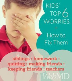 What do kids worry about? This article speaks to kids directly to help them deal with their top 6 worries. #kids #stress #worry #school #sibling