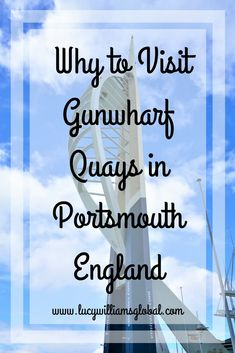 Why to Visit Gunwharf Quays in Portsmouth England #england #uk #gunwharfquays #portsmouth