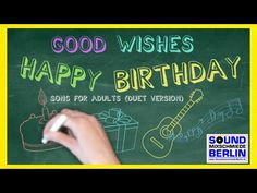 Happy Birthday Song for adult - YouTube Happy Birthday Son, Birthday Songs, Birthday Wishes, Now Song, Berlin, Baby Toms, Video New, Acoustic, Youtube