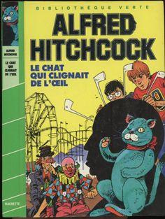 Yves Beaujard - Le chat qui clignait de l'oeil  - Série Les trois jeunes détectives/Alfred Hitchcock (généralement Robert Arthur), Hachette Bibliothèque Verte 1985
