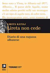 Lireta non cede - Lireta Katiaj - Gli ultimi libri usciti - TERRE di MEZZO - LIBRI