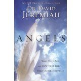 Angels: Who They Are and How They Help--What the Bible Reveals (Paperback)By David Jeremiah Dr David Jeremiah, Angel Sightings, Bruce Wilkinson, Spiritual Reality, Corrie Ten Boom, Max Lucado, Fear Of Flying, Billy Graham, Mind Power