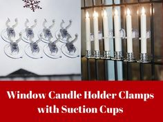 Window Candle Holder Clamps with Suction Cups Window Candles, Candles In Fireplace, Candle Wall Sconces, Christmas Window Decorations, Taper Candles, Candlesticks, Candle Holders, Cups, Chandelier