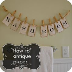 bathroom art | How to antique paper in 3 easy steps and new clothes pin bathroom art