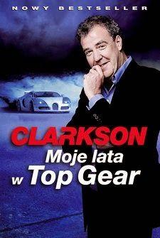 Książki i czasopisma na czytniki Kindle: Jeremy Clarkson - Moje lata w Top Gear - Ebook mob...