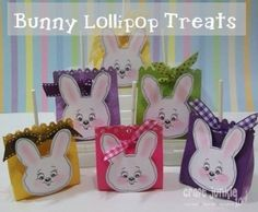 Bunny Lollipop Treats- I made these and they turned out REALLY cute!  I didn't use a cricut machine or face stamps, I just cut the head from white card stock and drew a more bunny like face on them.  Easy & adorable!