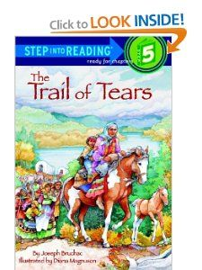 Chronological Order Trail of Tears (Step-Into-Reading, Step Joseph Bruchac About the forced migration of the Cherokee Nation and their betrayal at the hands of the American Government. Books For Second Graders, Cherokee Nation, Trail Of Tears, Social Studies Resources, Classical Education, Early Readers, Chapter Books, Early American, American Art