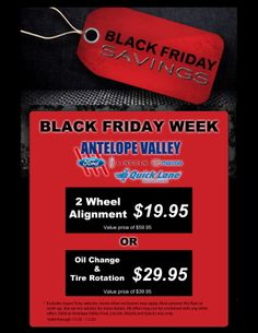 Black Friday Week 11/22-11/29. Only valid at Antelope Valley Ford Lincoln Mazda and AV Quick Lane.