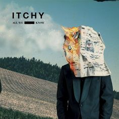 ITCHY - All We Know (2017) [24bit Hi-Res] - 2017 Lossless, LOSSLESS, Vinyl & HD Music ITCHY - All We Know Year Of Release: 2017 Genre: Rock Format: Flac, Tracks Bitrate: lossless, 24bit Total Size: 484 MB 01. ITCHY - Stuck with the Devil (02 WRZmusic ITCHY - All We Know