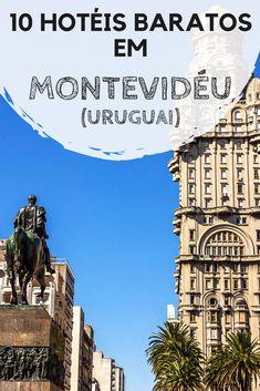 Hotéis em Montevidéu, no Uruguai. 10 dicas de acomodações econômicas para você se hospedar bem durante sua viagem à capital uruguaia. #montevideu #uruguai