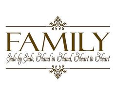 family quotes & Family Vinyl Wall Decal - Side By Side Hand in Hand Heart to Heart - Christian Family Wall Quote Lettering Vinyl Decals x - most beautiful quotes ideas Familia Quotes, Family Wall Quotes, Family Reunion Quotes, Christmas Family Quotes, Family Sayings, Family Reunions, Foto Transfer, Christian Families, Vinyl Projects