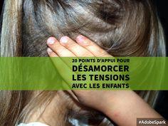20 points d'appui pour désamorcer les tensions avec les enfants avec la parentalité positive