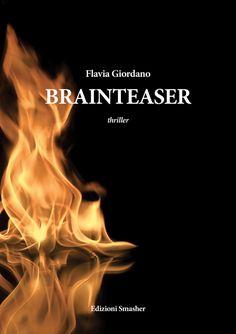 Grande successo per Brainteaser di Flavia Giordano