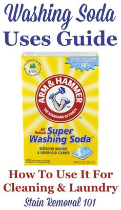 Washing soda uses guide: how to use it for cleaning and laundry, with homemade cleaning recipes {on Stain Removal 101}