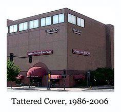 I still miss the original Cherry Creek Tattered Cover...