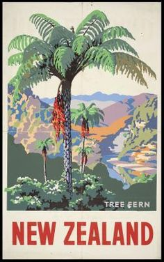Drift of into the land of Maori warriors, beautiful valleys and pristine islands with these vintage tourism posters of New Zealand. These vintage posters were designed during and Retro Poster, Vintage Travel Posters, New Zealand Art, New Zealand Travel, Party Vintage, Vintage Ads, Tree Fern, Tourism Poster, Nz Art