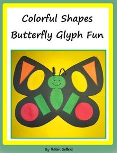 How can you celebrate Spring without a Butterfly Glyph ? I'm happy to share about my Colorful Shapes Butterfly Glyph. Kindergarten Activities, Teaching Math, Preschool Activities, Teaching Ideas, Preschool Lessons, Math Art, Fun Math, Maths, Butterfly Life Cycle