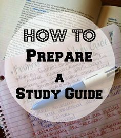 How to prepare a study guide.