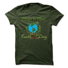 ((Top Tshirt Popular) Pledge to Plant for Earth Day [Tshirt design] Hoodies Tee Shirts
