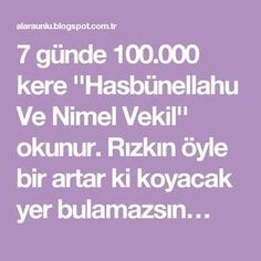 """""""Hasbünellahu And Nimel Deputy"""" wird in 7 Tagen Mal gelesen. Miracles Of Islam, Diy And Crafts, Prayers, Quotes, Rage, Pattern, Health And Beauty, Home Remedies, Medicine"""