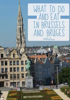 What to do in Brussels and Bruges | Guide to Belgium | Tips & Tricks | Fit & Fashionable Friday | Travel Guide