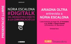Convocatòria presentació #DigiTalk a Barcelona amb Ariadna Oltra