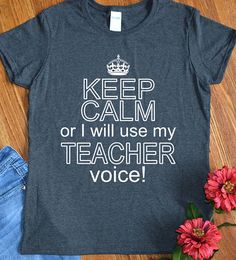 Teacher Shirts Funny Gift Keep Calm Tshirts for School Teacher Appreciation Womens Ladies Keep Calm or I will Use My Teacher Voice Tees