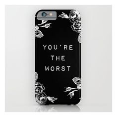 You're The Worst iPhone 6s Case ($35) ❤ liked on Polyvore featuring accessories, tech accessories and iphone & ipod cases