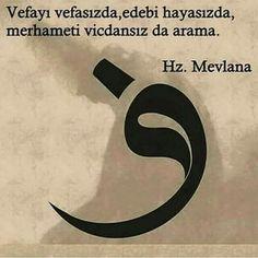 - Mevlana -